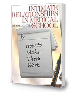 Intimate Relationships in Medical School: <br/>How to Make Them Work